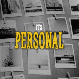 It's Personal