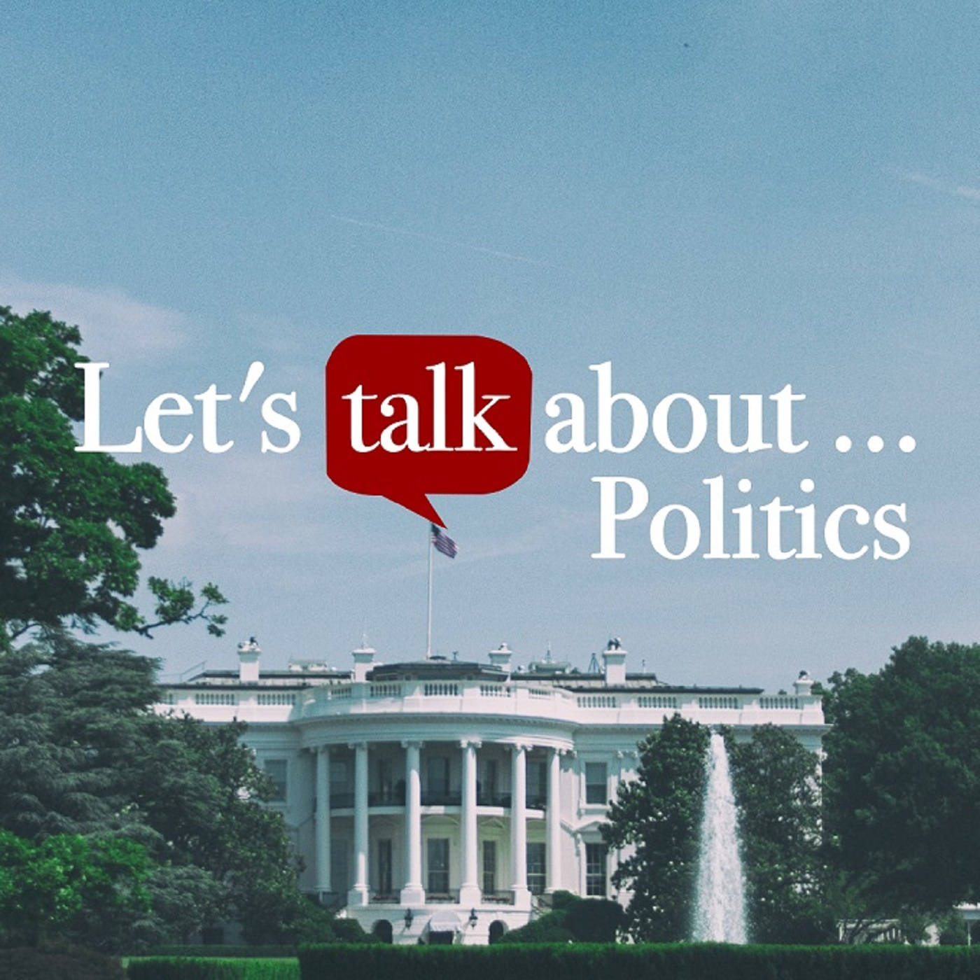 Let's talk about: Politics