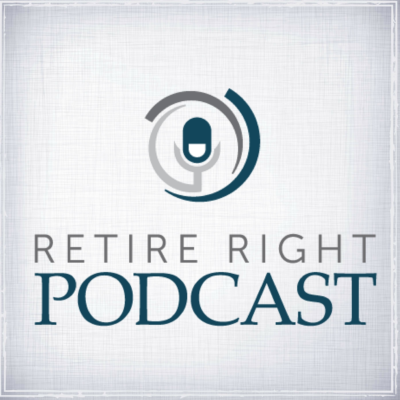 "Special Edition Episode -  Introducing Larry Heller CFP®, CPA's New Book: ""Retire Right"""