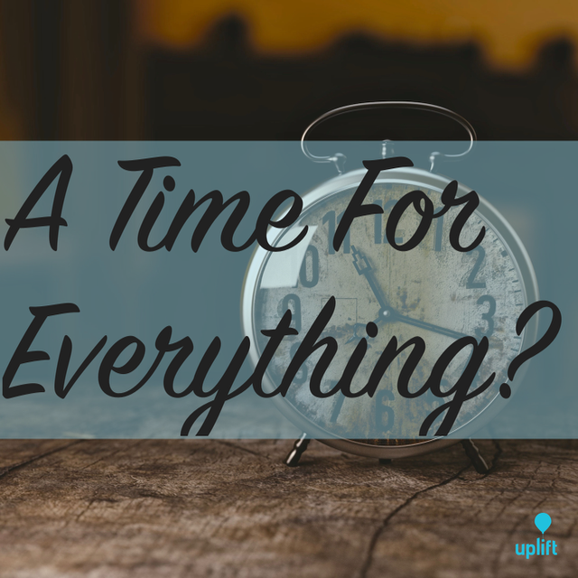 Episode 5: A Time For Everything?