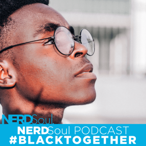 Be A Man About It Part 2: You're 18 Get Out #BlackTogether: A Walk In Her Shoes | NERDSoul