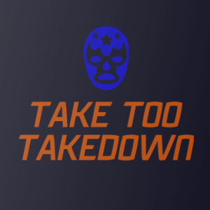 Take Too Takedown: Episode 74 - LIVE from Awesome Con