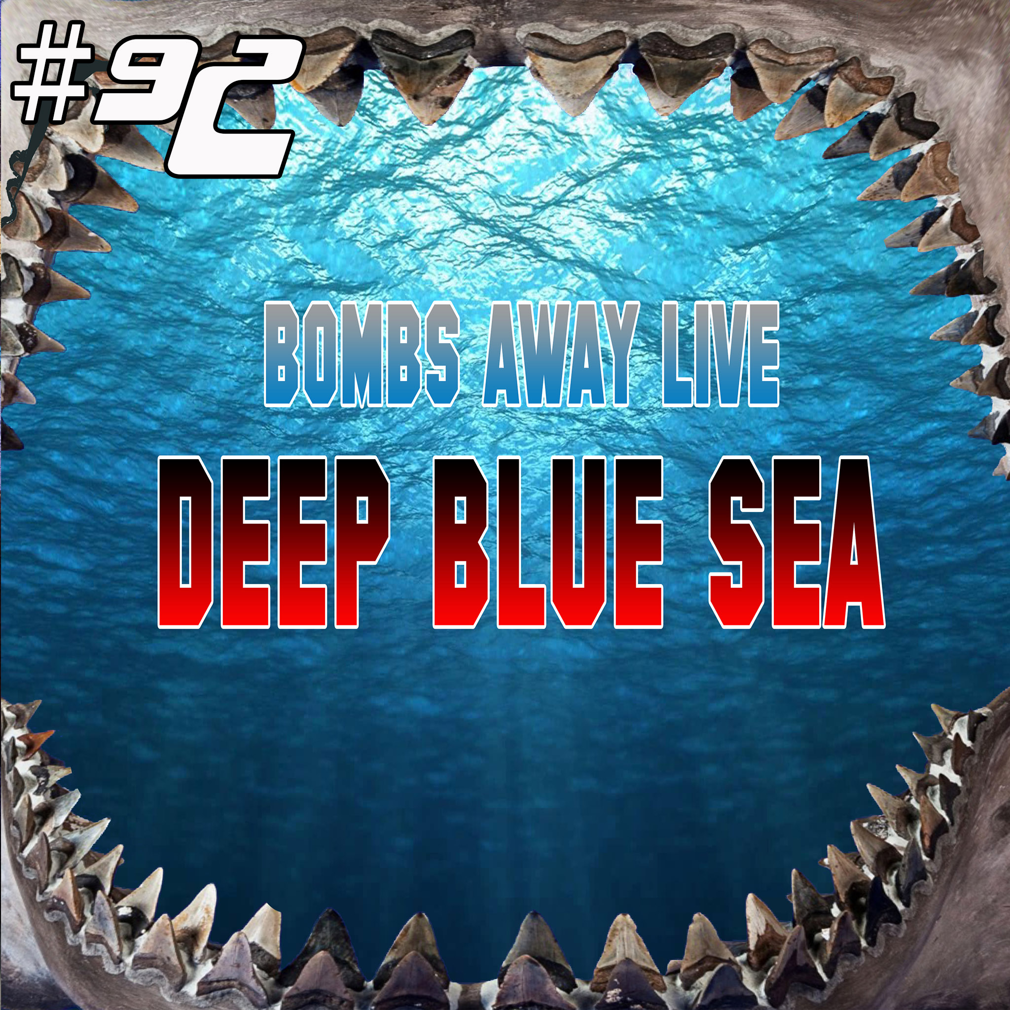Episode 92 - Deep Blue Sea (1999) LIVE