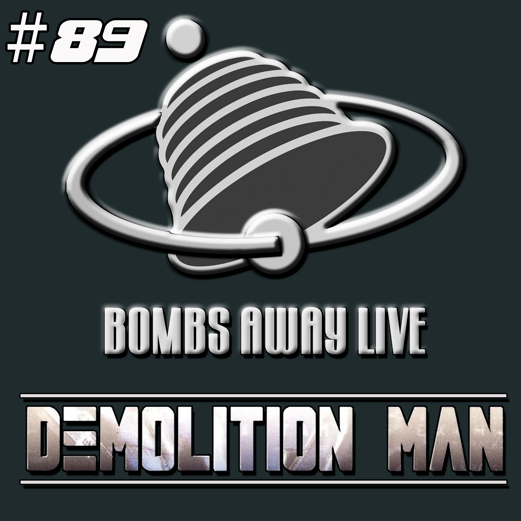 Episode 89 - Demolition Man (1993) LIVE