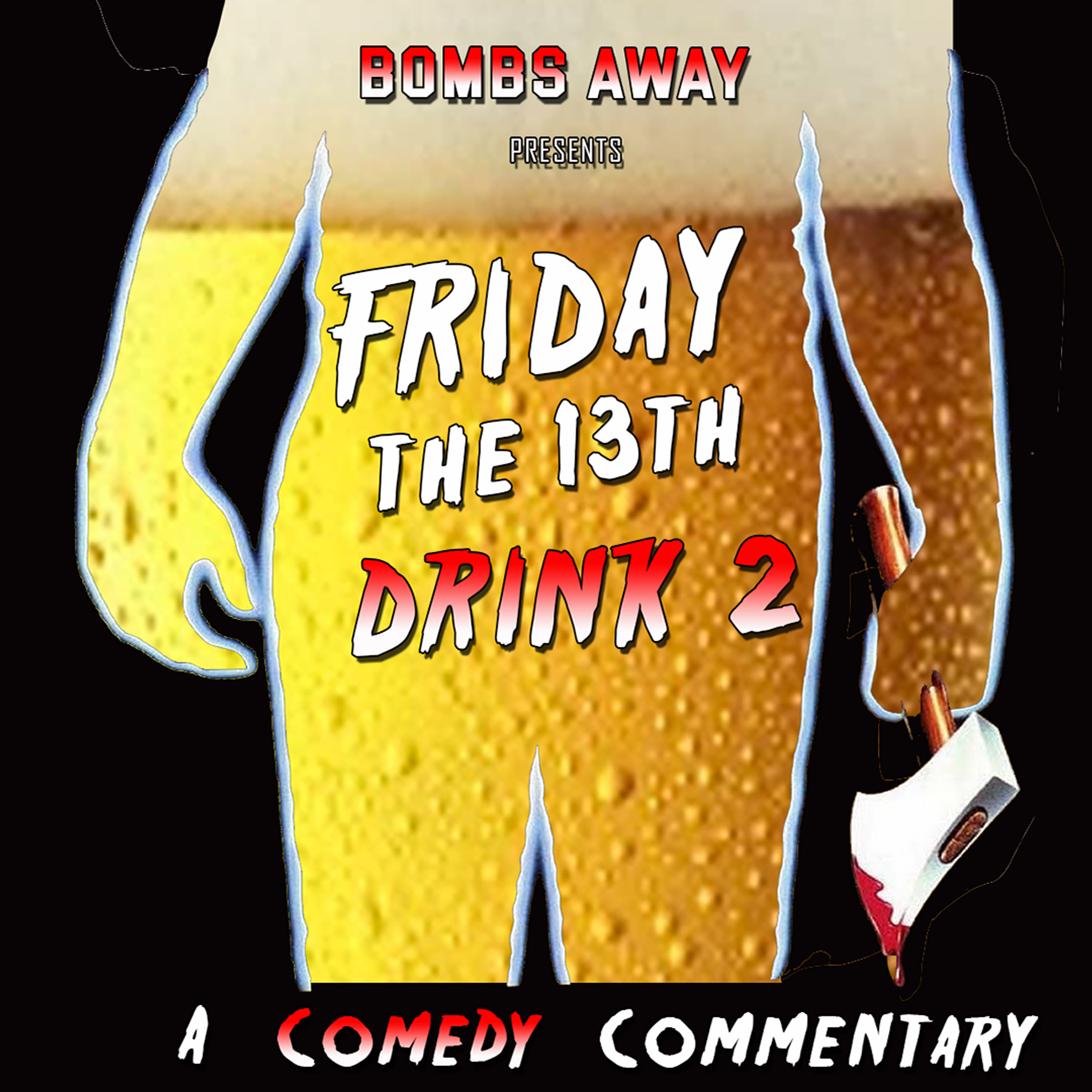 Bonus Bomb - Friday the 13th Drink 2: A Comedy Commentary