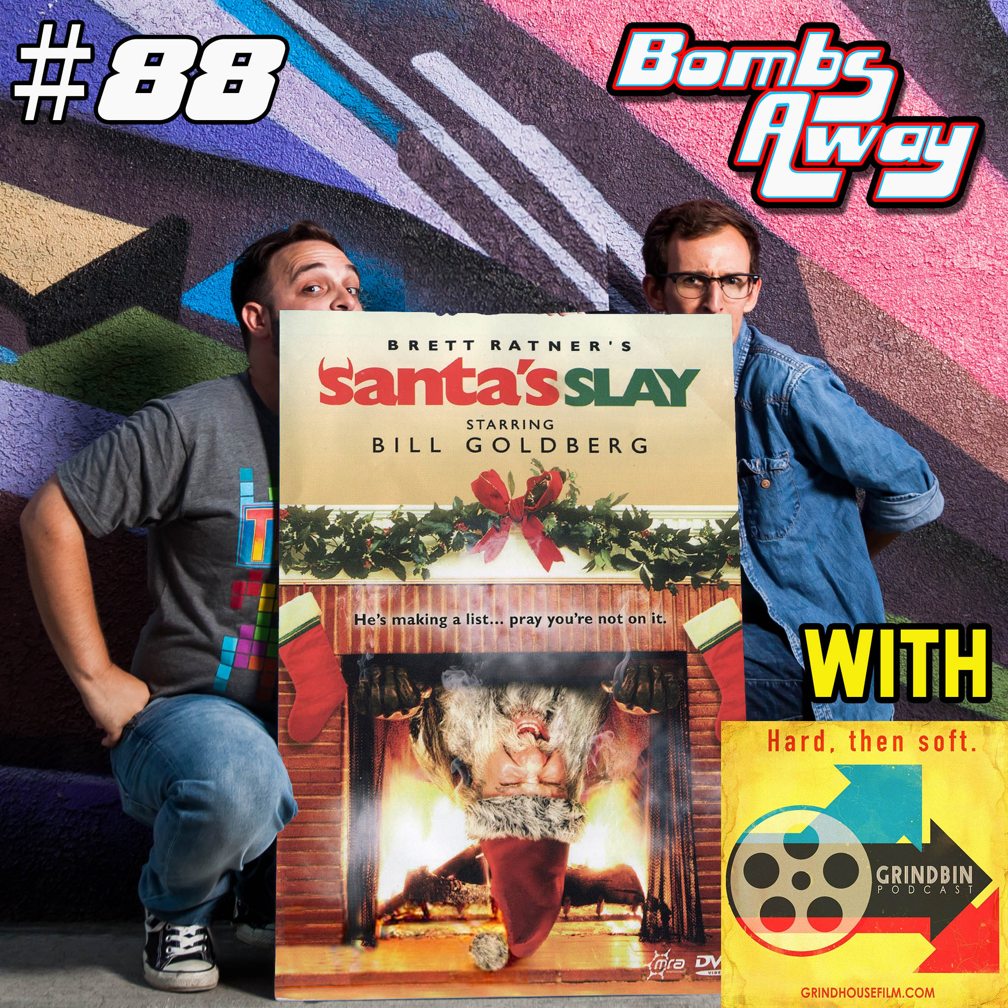 Christmas 2018 - Episode 88 - Santa's Slay (2005) [w/ The Grindbin Podcast]