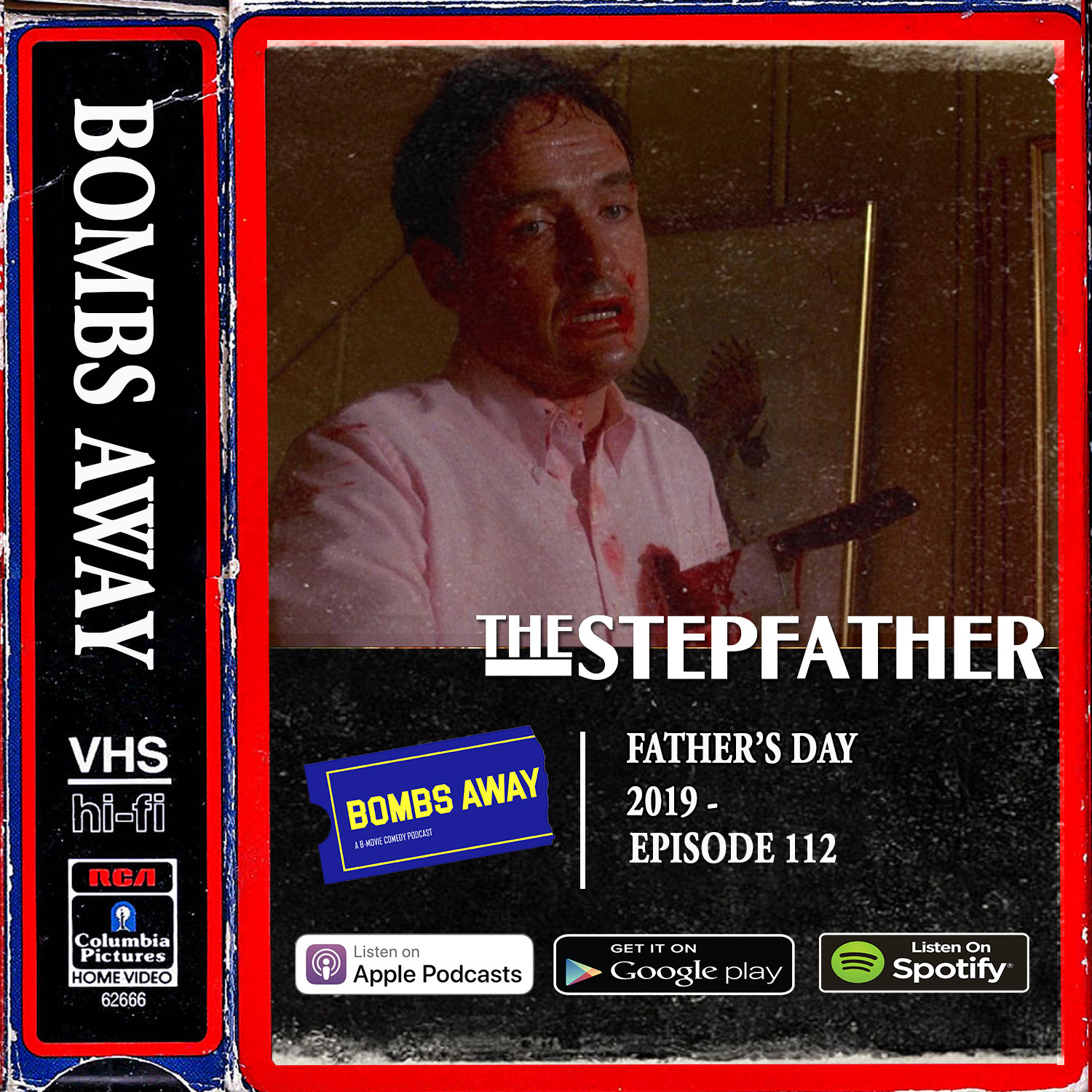 Father's Day 2019 - Episode 112  - The Stepfather (1987)