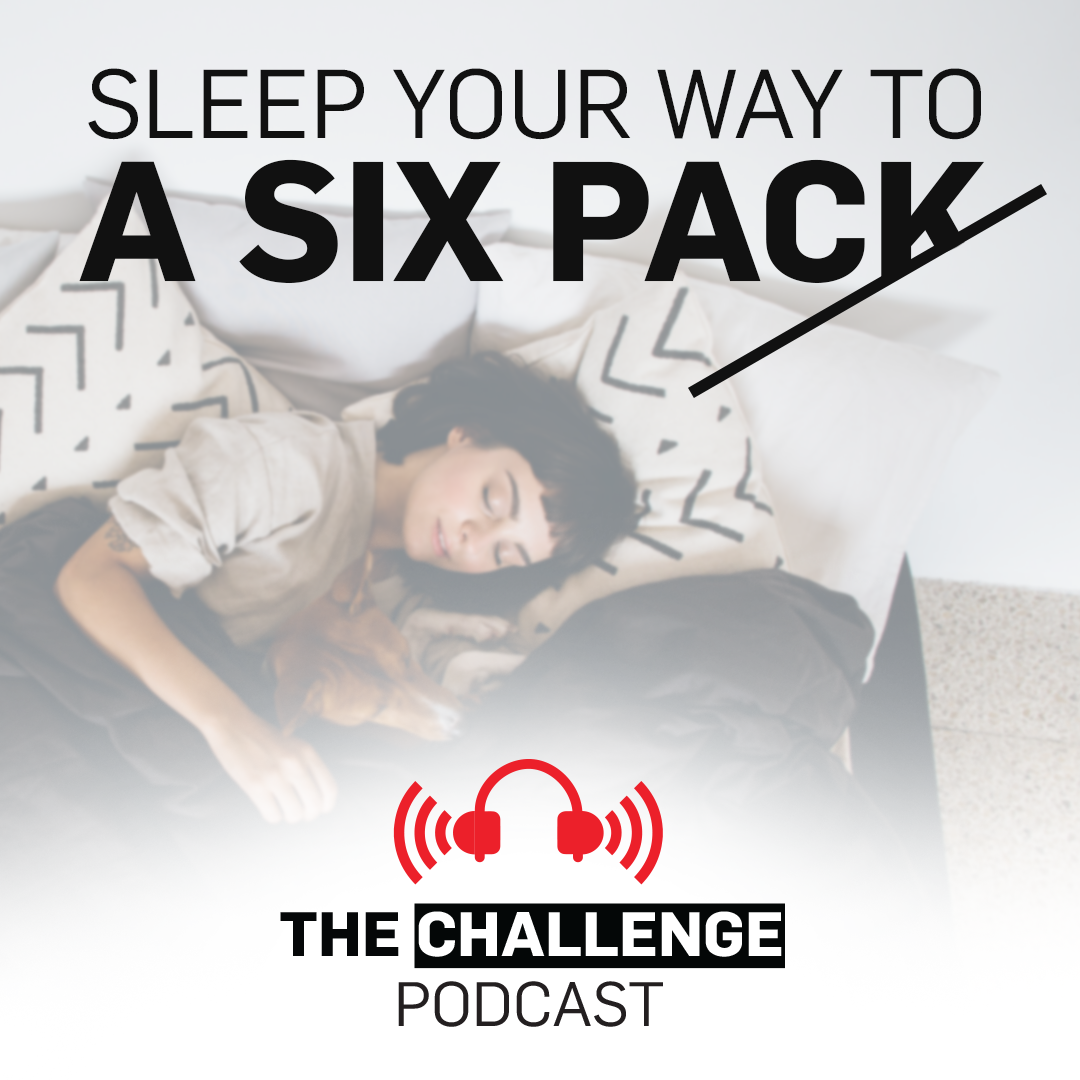 Sleep Your Way To A Six Pack