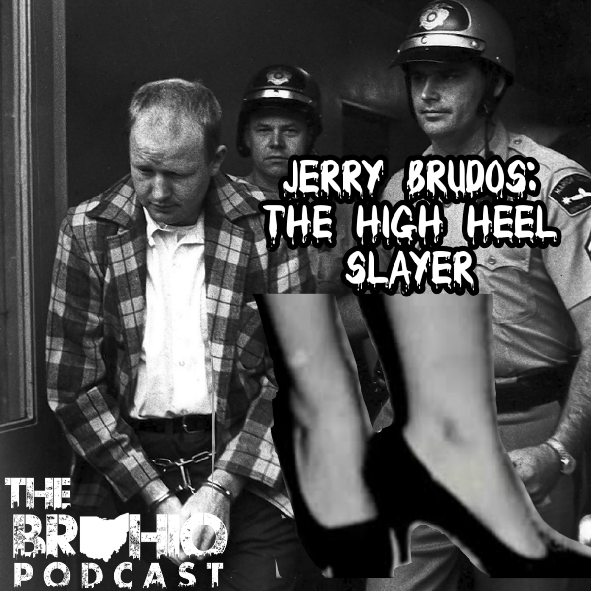 The High Heel Slayer: Jerome Brudos