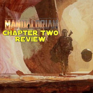 """The Mandalorian"" - Chapter 2 Review"