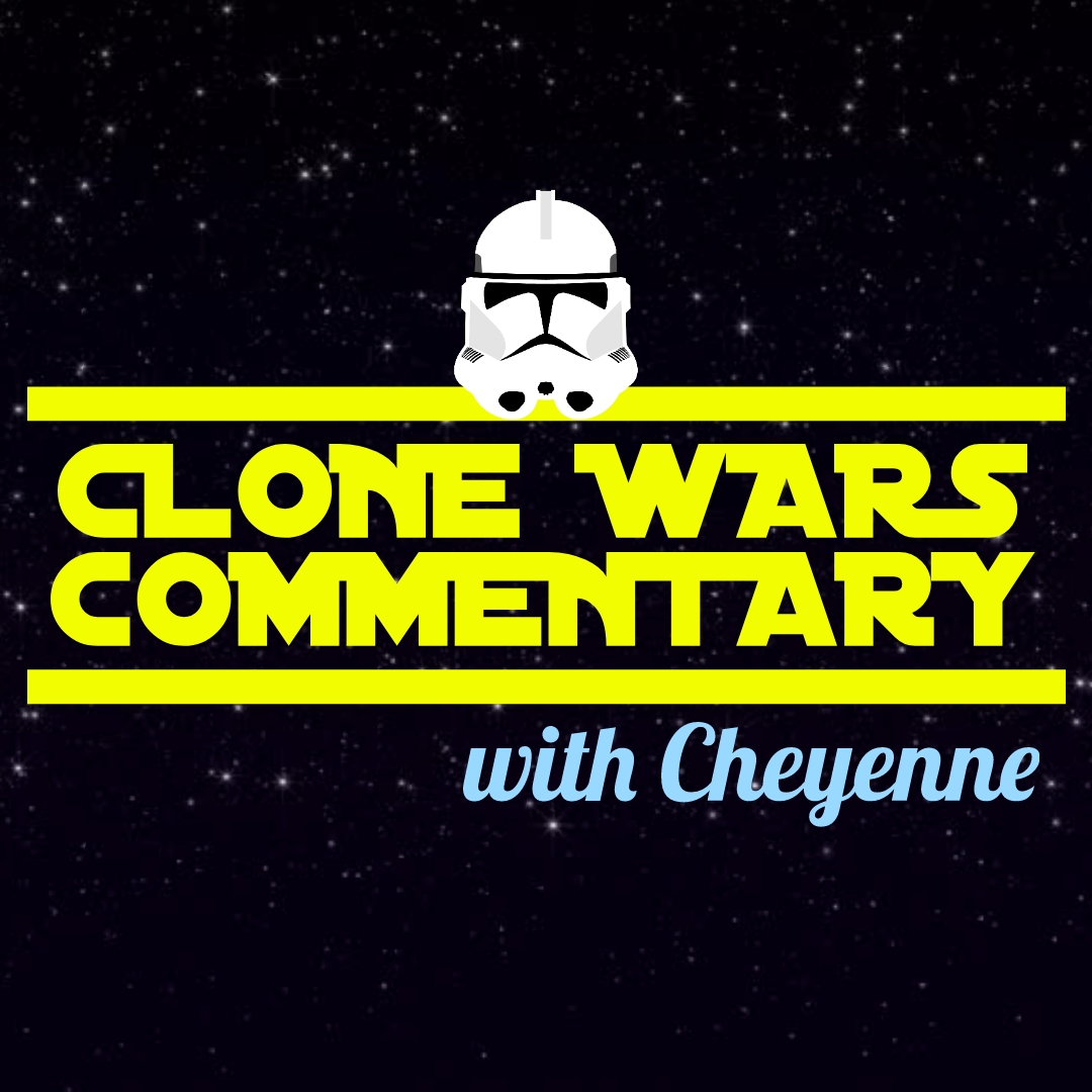 """Trespass"" S1E15 - Clone Wars Commentary"