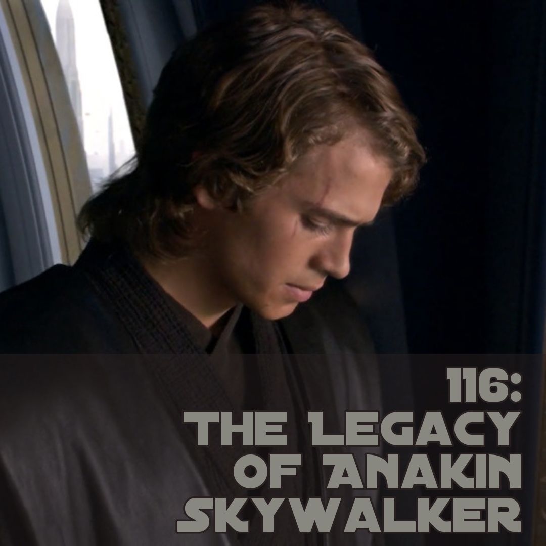 The Legacy of Anakin Skywalker - Character Discussion