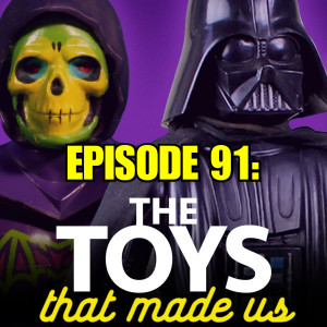 The Toys that Made Us - Star Wars Edition