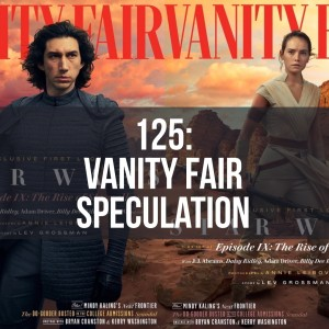 Vanity Fair Episode IX Speculation