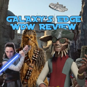 Galaxy's Edge WDW Opening Review!