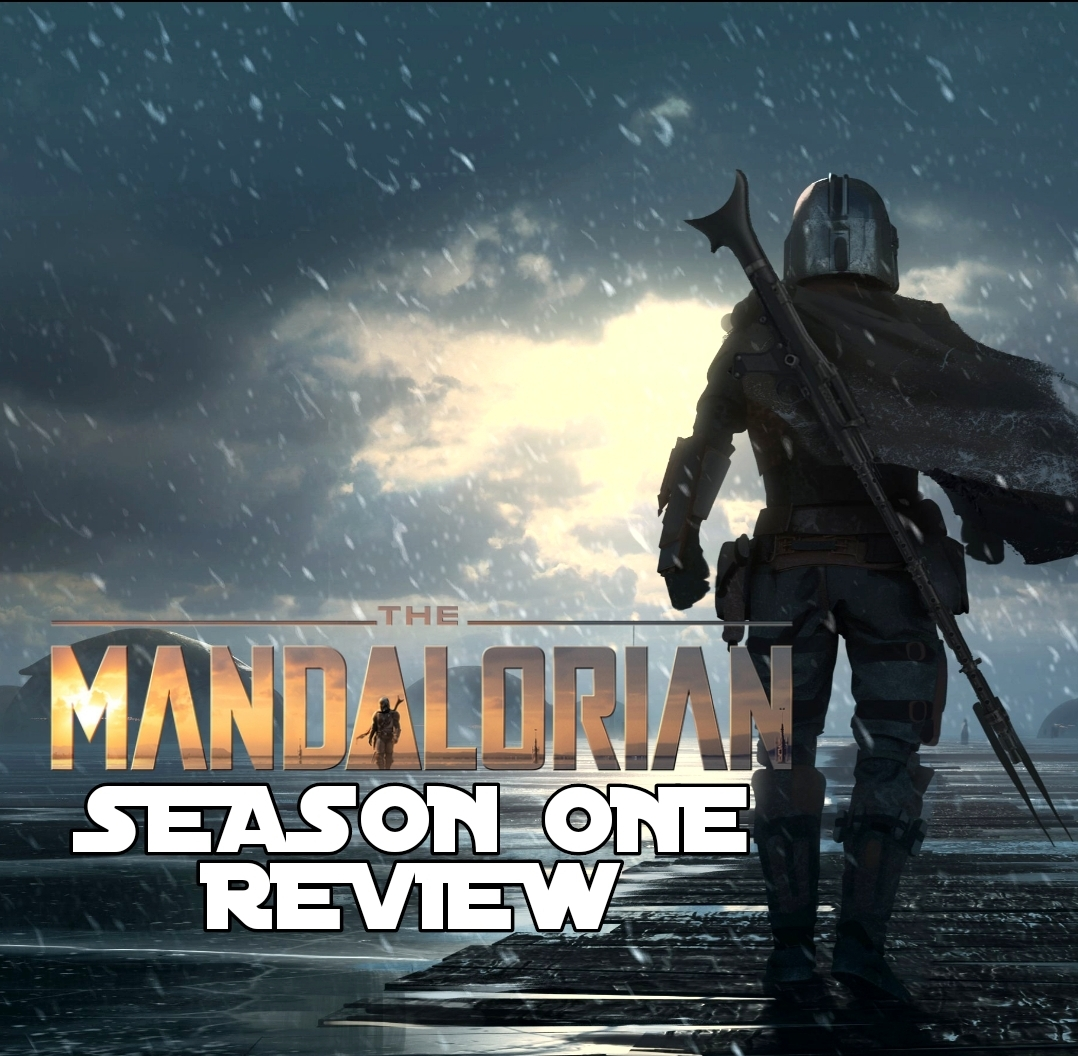 """The Mandalorian"" - Season 1 Review"