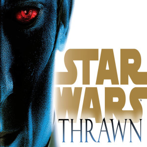 Thrawn: Chapters 10-12 (Holocron Book Club)
