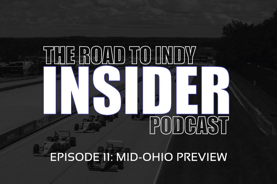 Road To Indy Insider Podcast - EP.11 - Mid-Ohio Preview