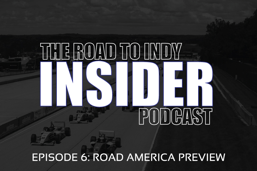 Road To Indy Insider Podcast - EP.6 - Road America Preview