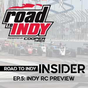 RTI Insider Live - EP.7 - IMS Road Course Preview