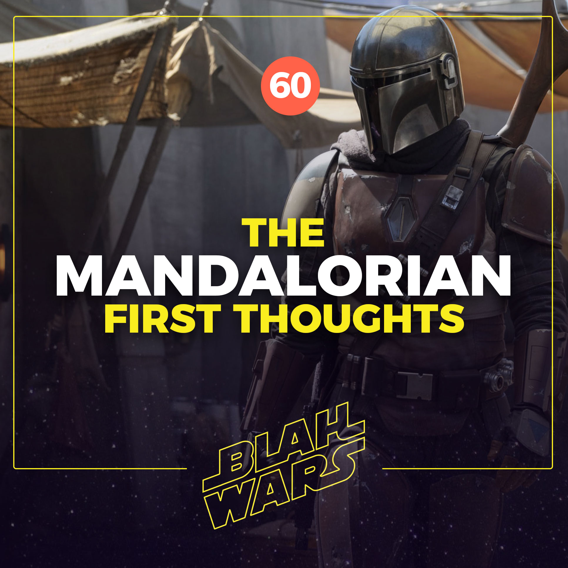 Blah Wars #60: The Mandalorian