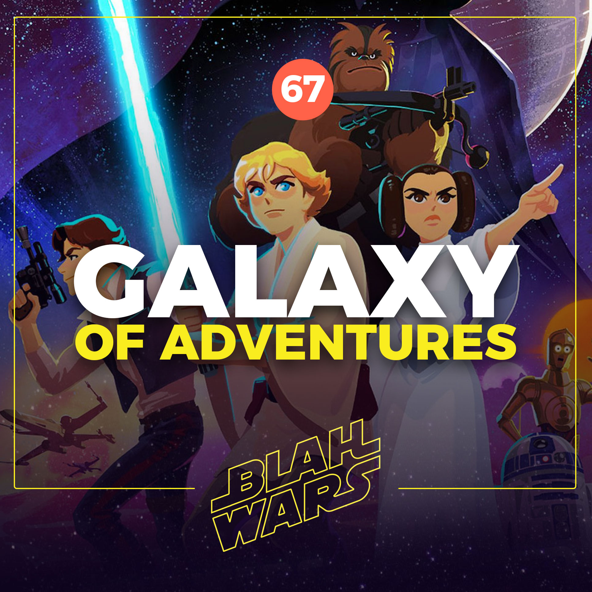 Blah Wars #67: Galaxy of Adventures