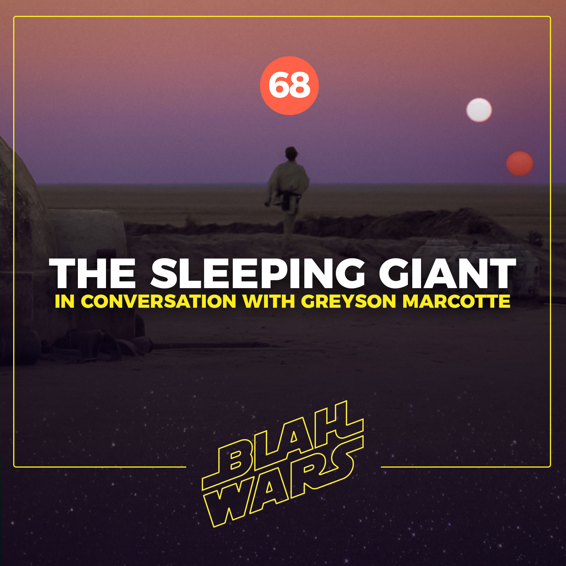 Blah Wars #68: The Sleeping Giant