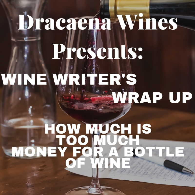 Wine Tasting Tips; Wine Writers' Wrap Up