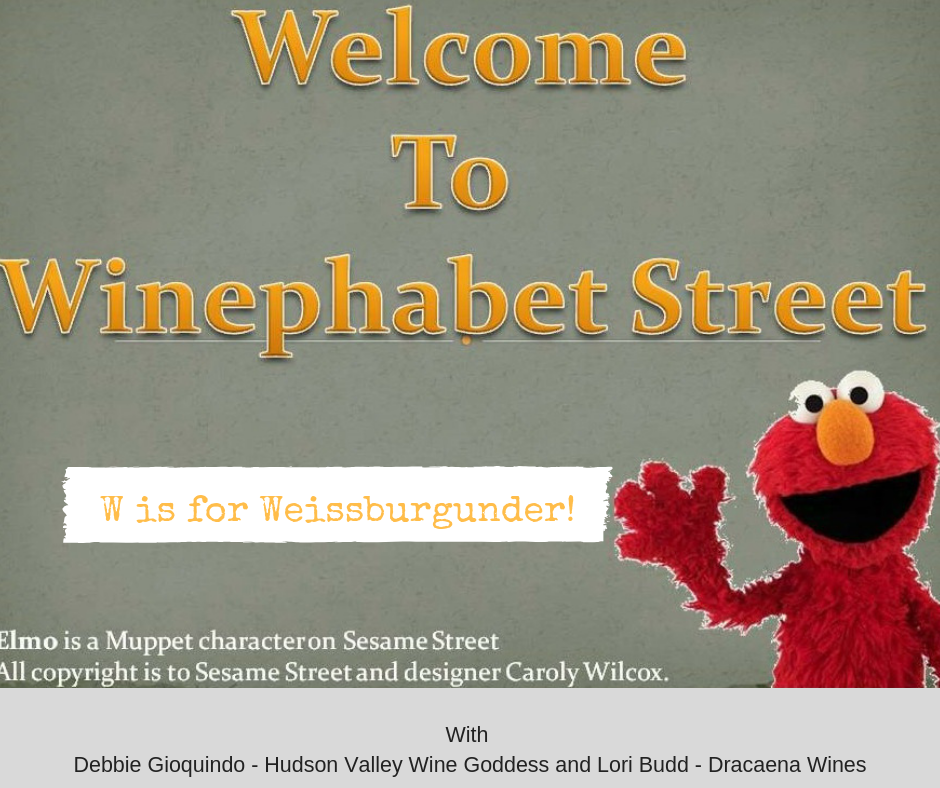 Winephabet Street; W is for Weissburgunder