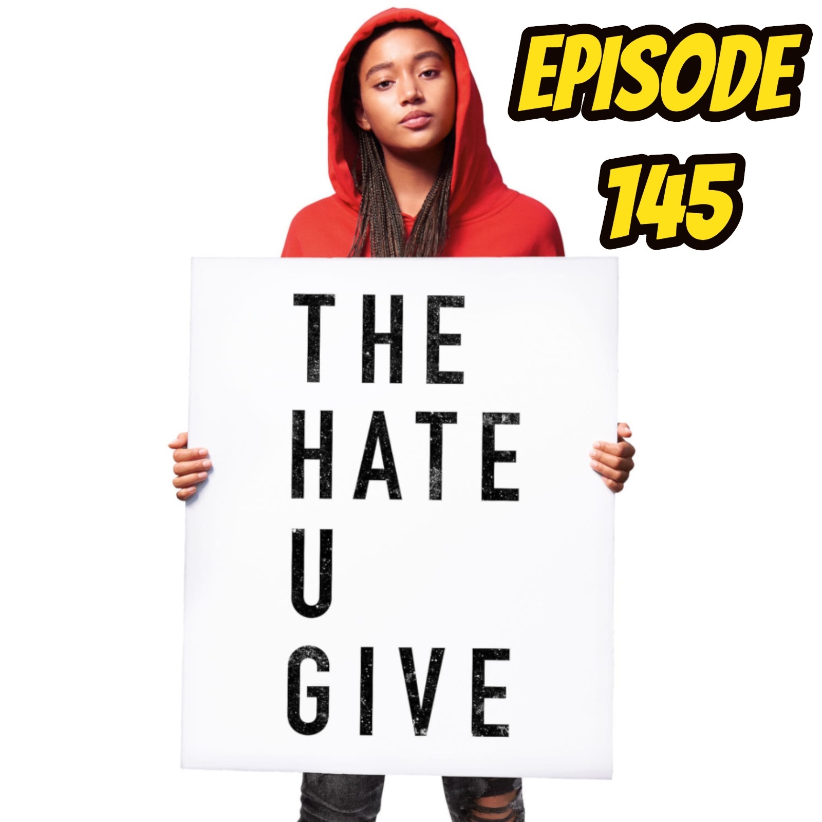 The Hate U Give - Episode 145