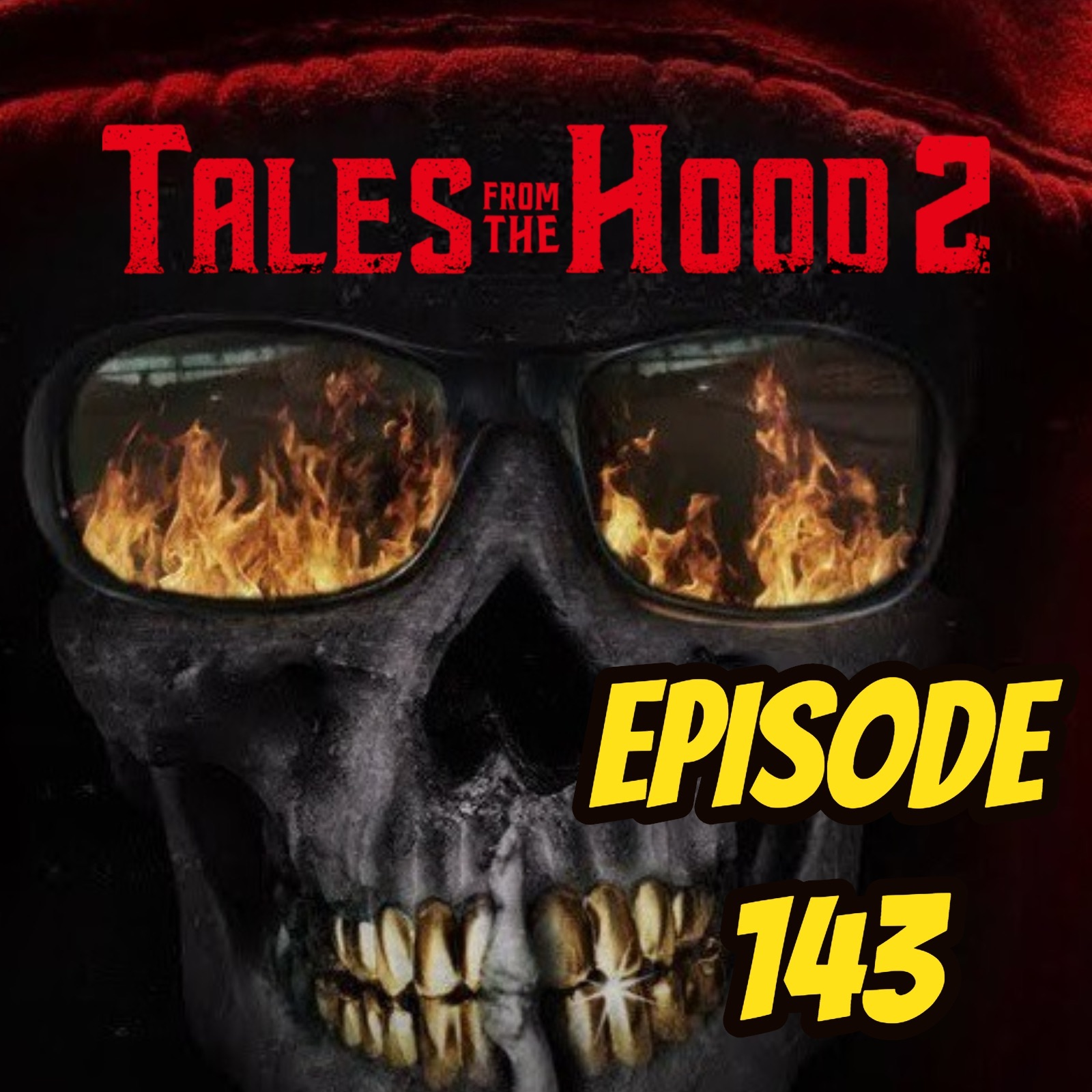Tales from the Hood 2 - Episode 143