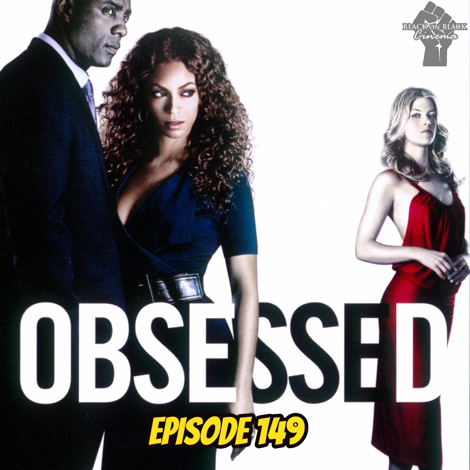 Obsessed - Episode 149