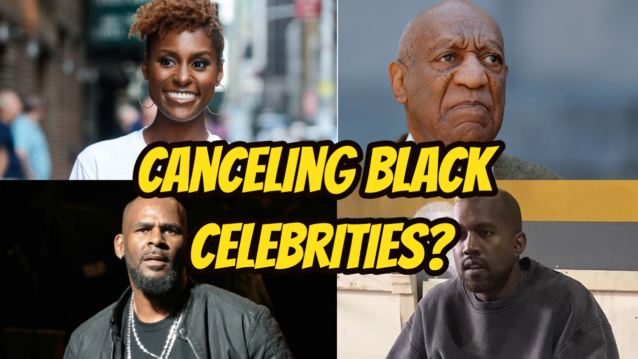 Canceling Black Celebrities? & Preview to Episode 129