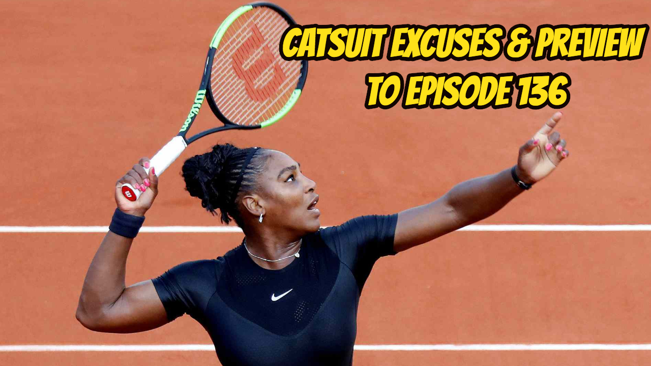 Catsuit Excuses & Preview to Episode 136