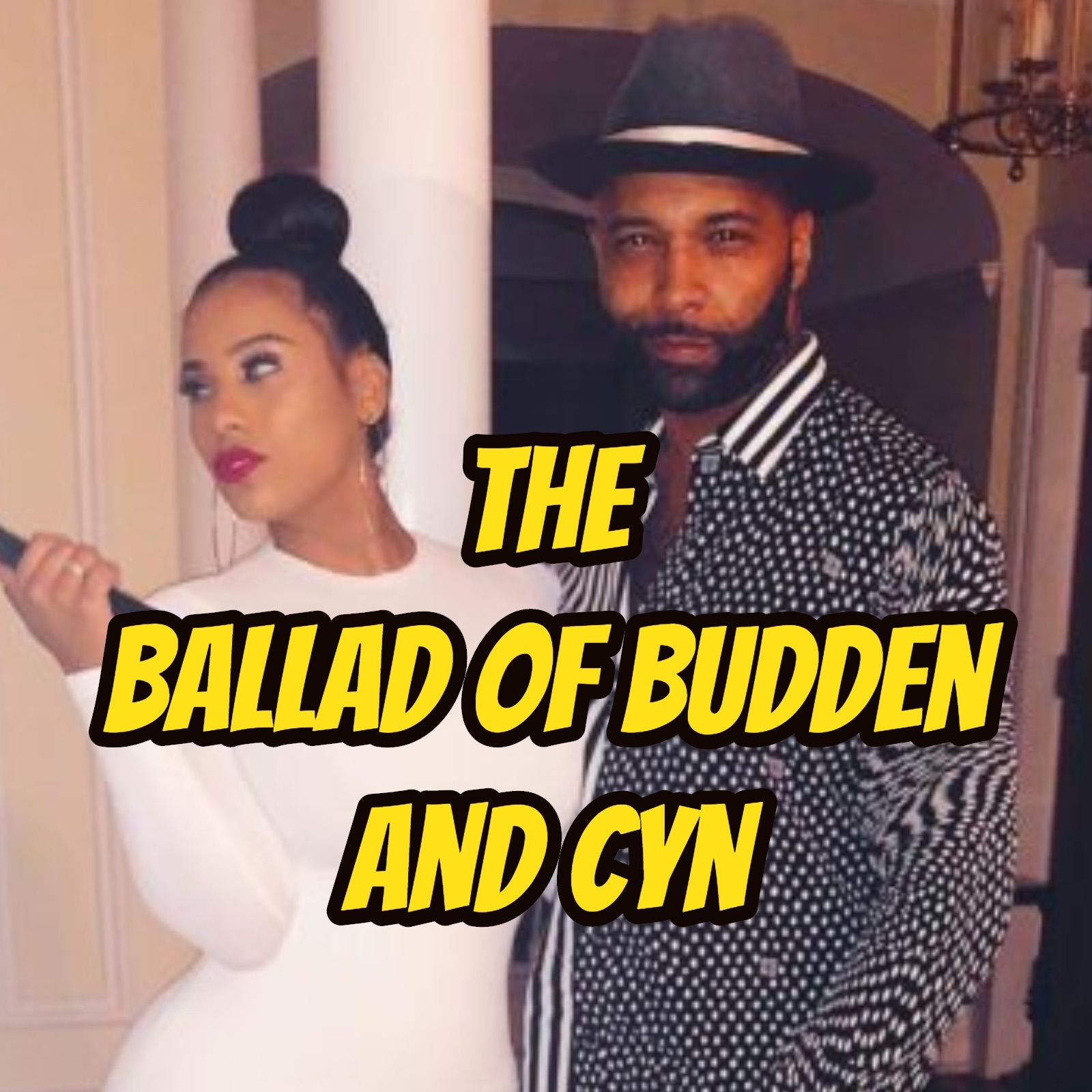 The Ballad of Budden and Cyn & Preview to Episode 142