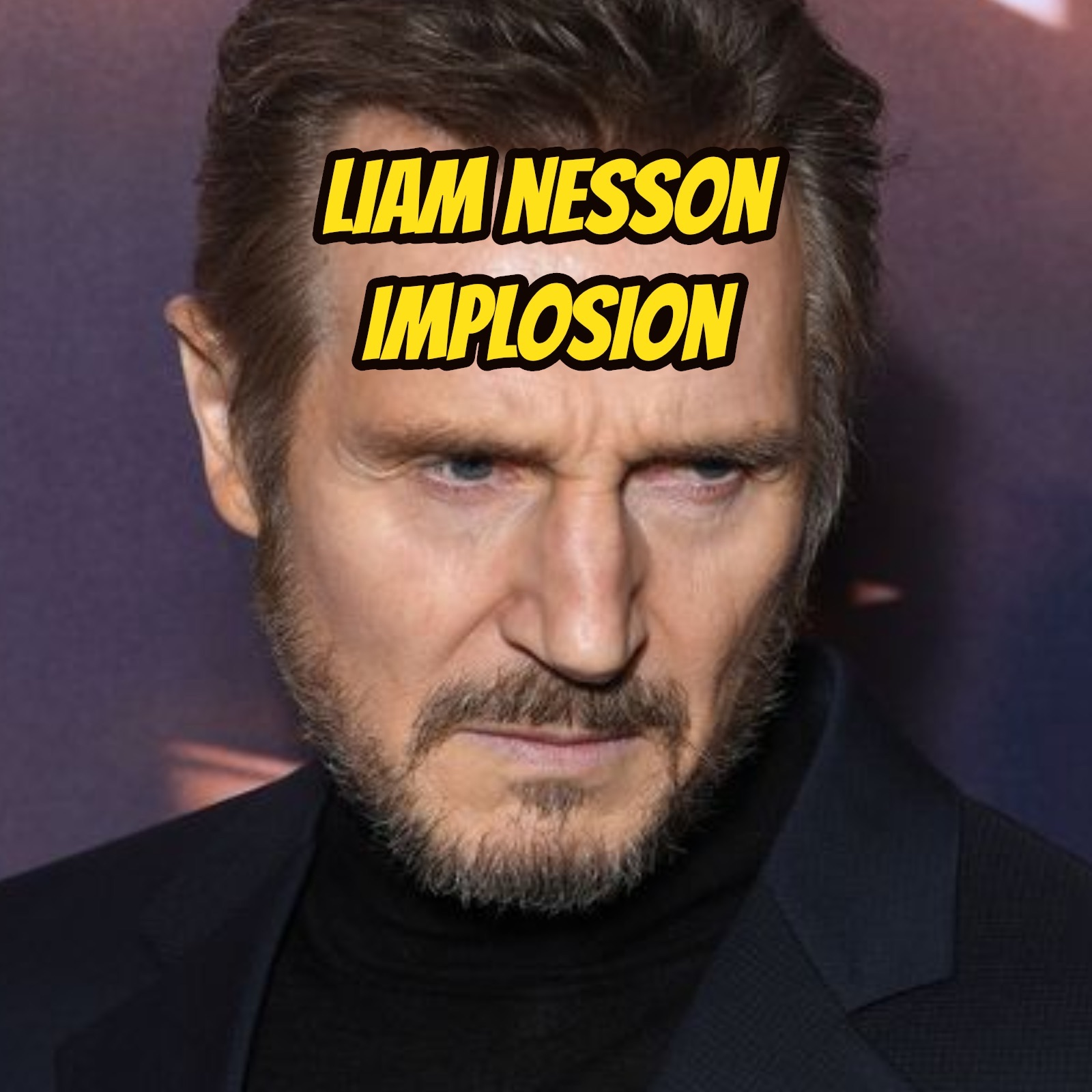 Liam Nesson Implosion & Preview to Episode 146