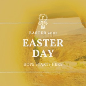 Easter Day Message: Faith