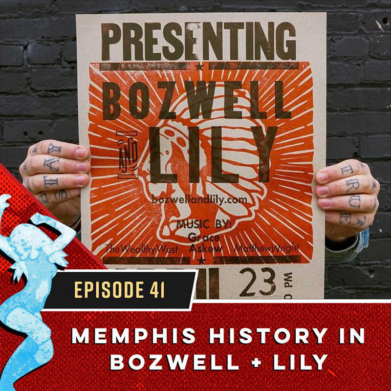 Memphis History in Bozwell + Lily