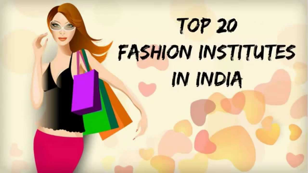 Top And Best Fashion Design Colleges In India Collegemela