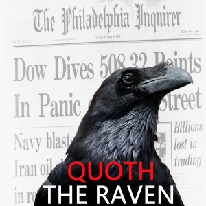 Quoth the Raven #172 - Pandemics and Other Things That Make Stocks Go Up