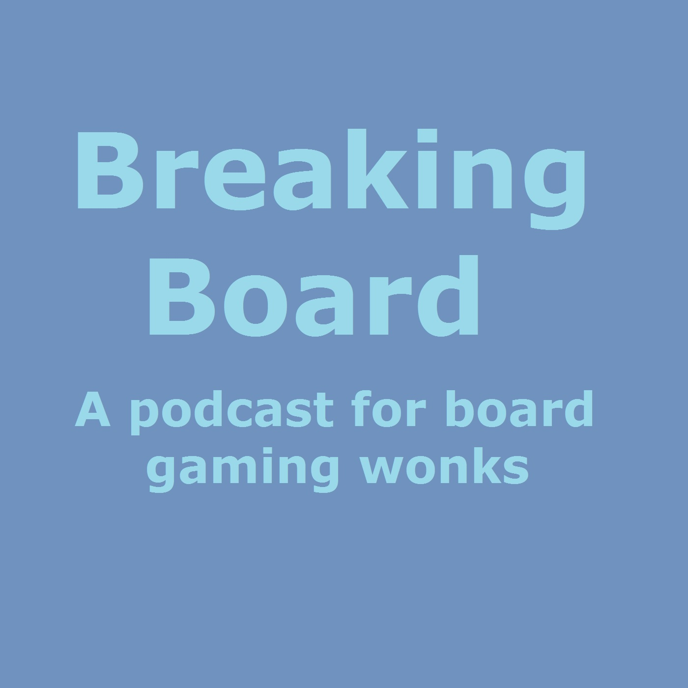 Breaking Board Ep 4: Drafting Special (Suburbia & 7 Wonders)