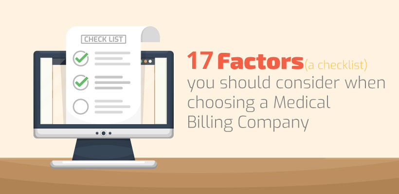 17 Factors that medical practices should consider while choosing a medical billing service provider