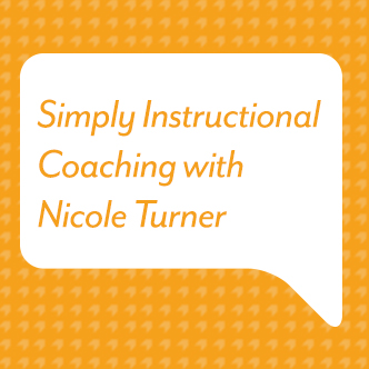 Simply Instructional Coaching with Nicole Turner