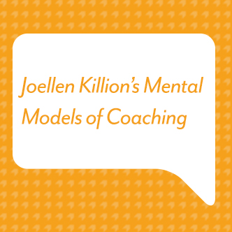 Joellen Killion's Mental Models of Coaching