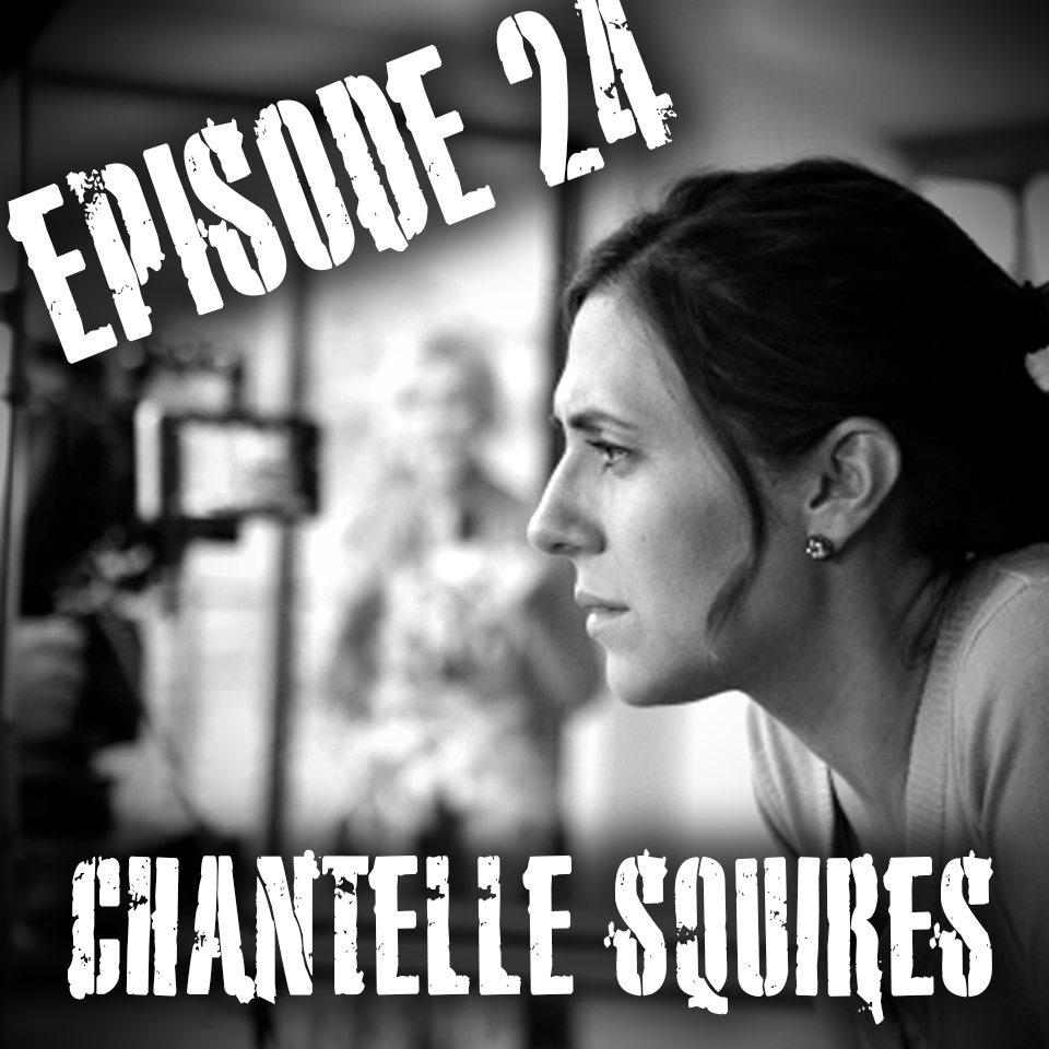 Episode 24 - Chantelle Squires