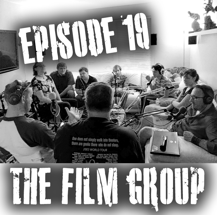 Episode 19 - The Film Group