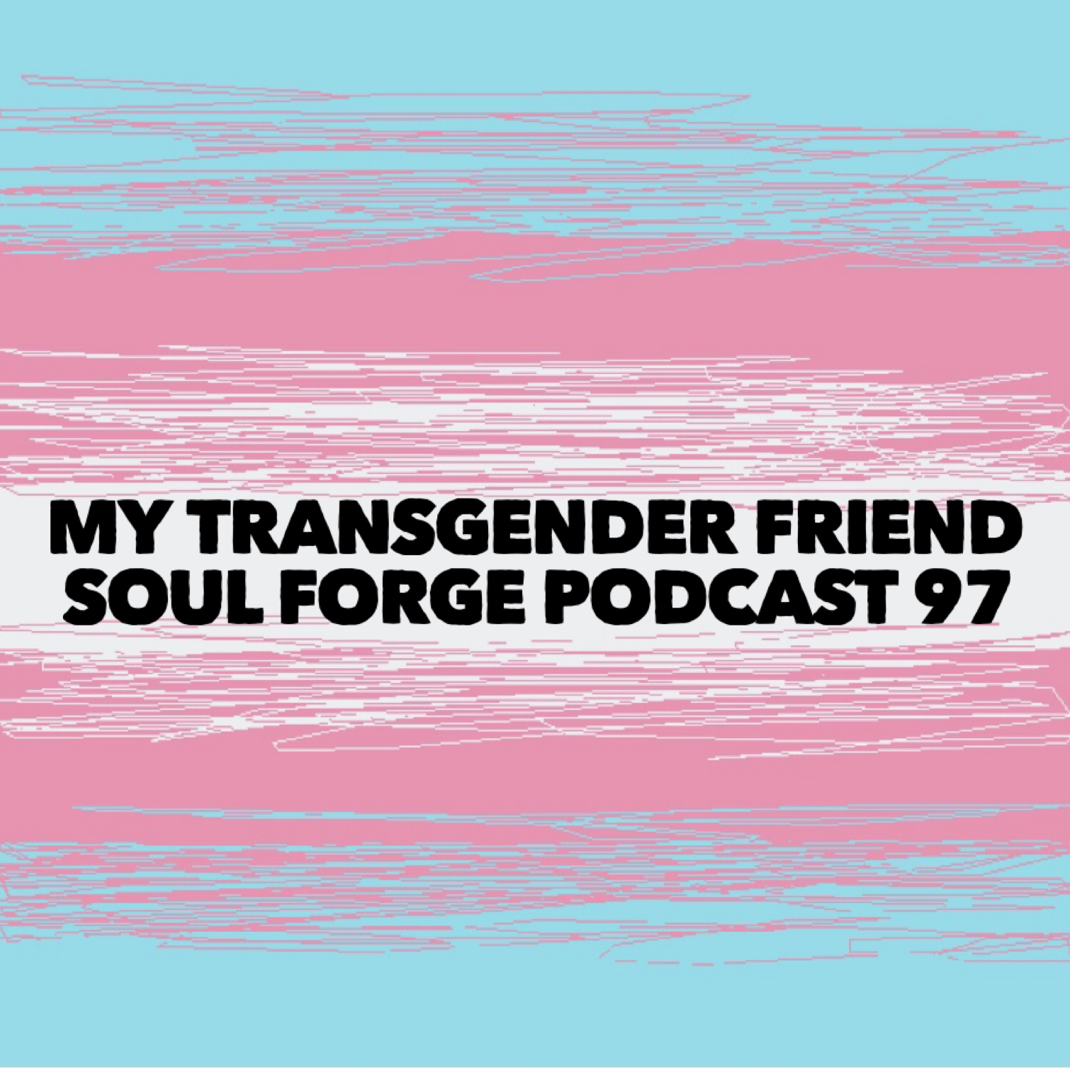 My Transgender Friend - 97