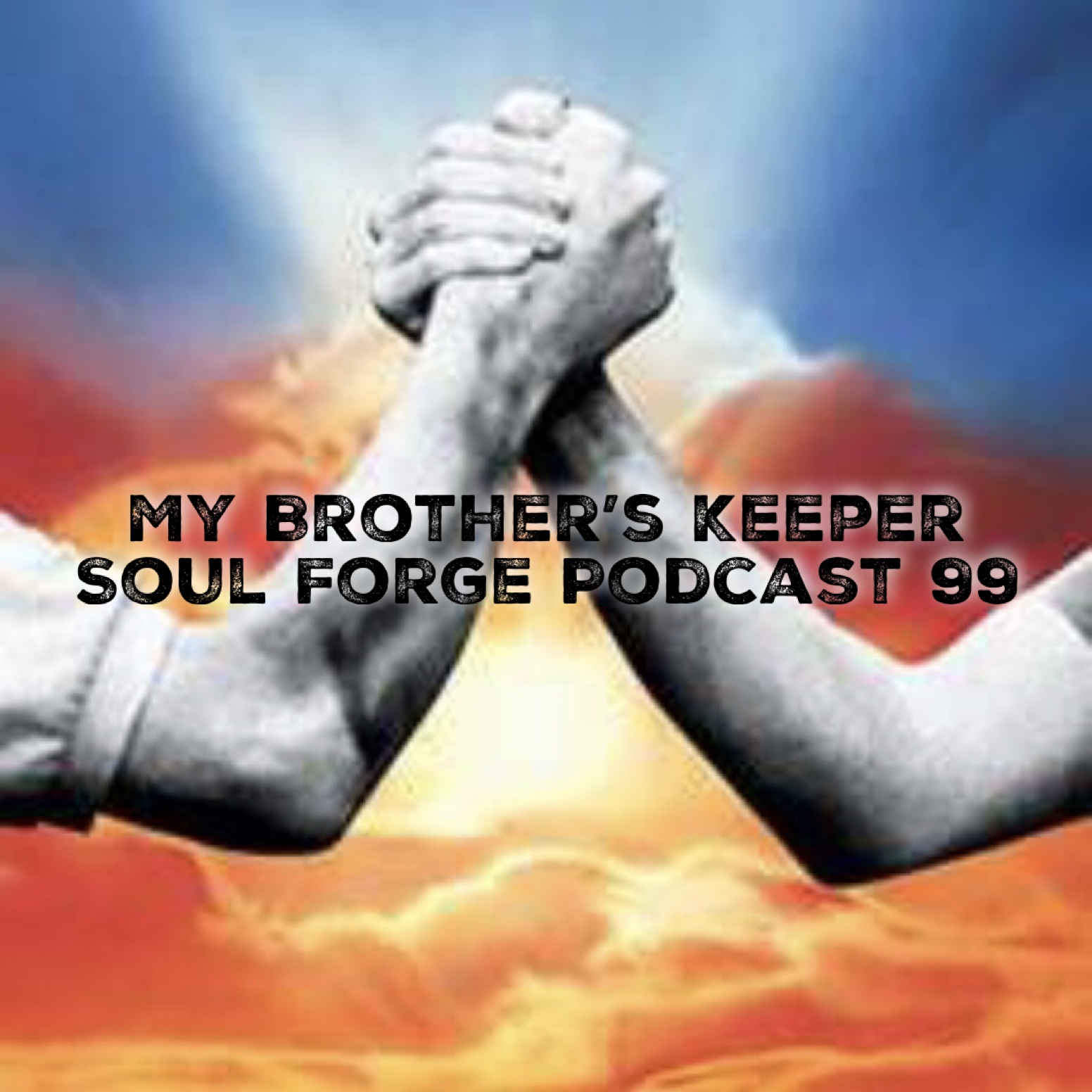 My Brother's Keeper - 99