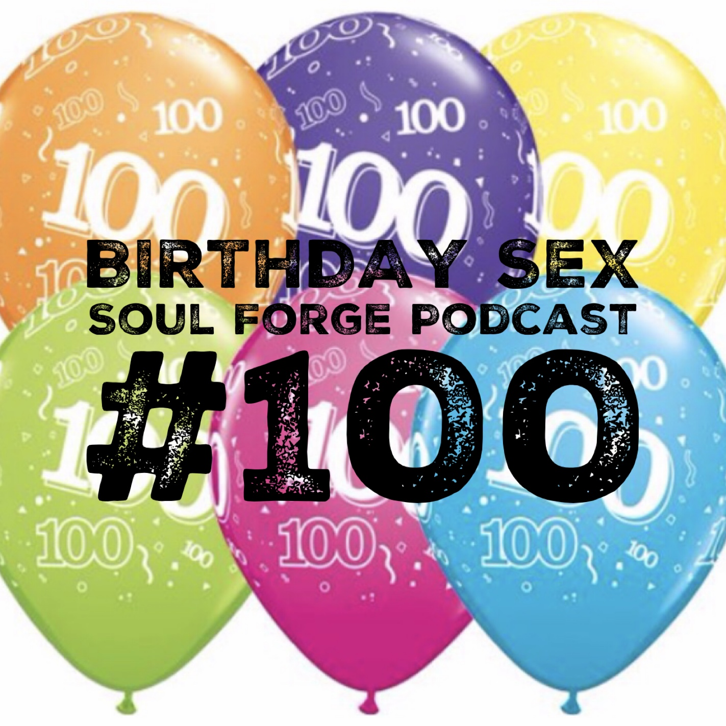 Birthday Sex - Episode 100