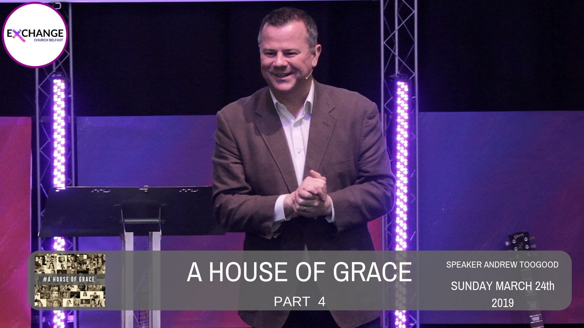A House of Grace - Part 4 - Communion - Look & be healed